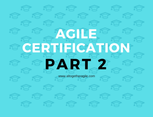 Agile Training Certifications – Part 2