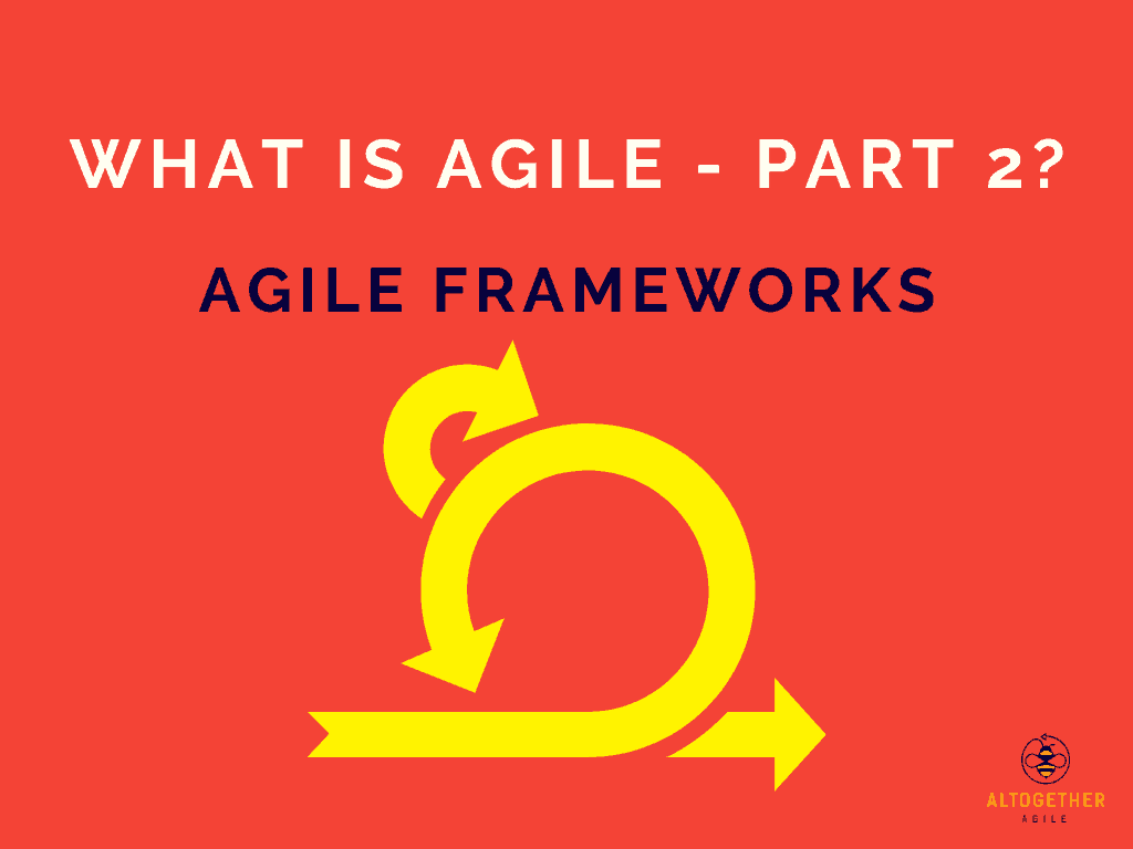 There are many Agile frameworks